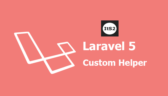 How to create custom helper in Laravel 5?