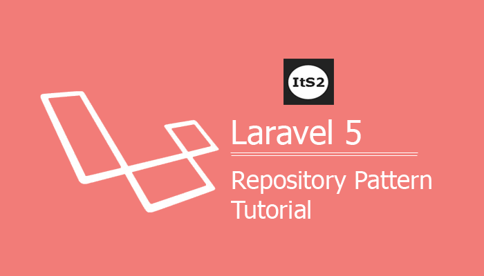 Laravel 5 Repository Pattern Tutorial from scratch