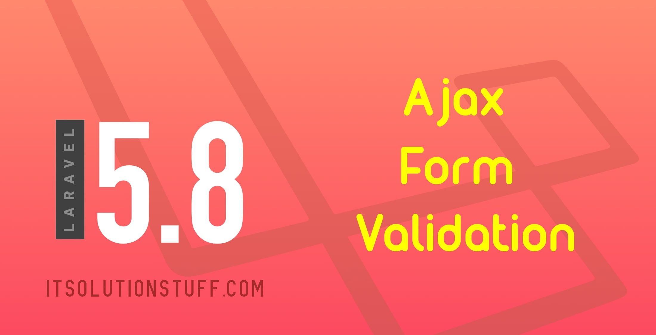 Jquery Ajax Form Validation with Laravel 5.8