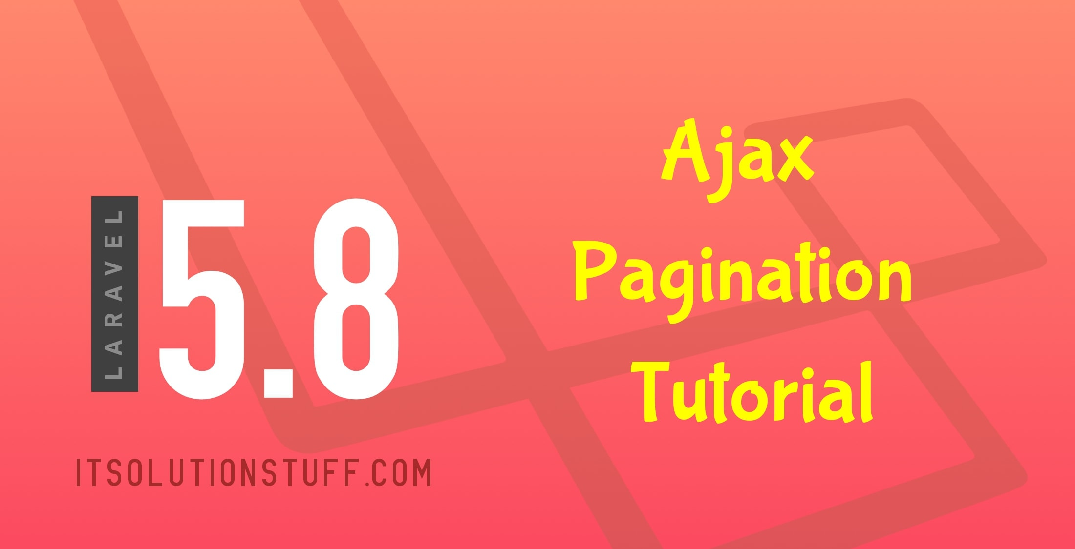 Ajax Pagination with Laravel 5.8 Tutorial