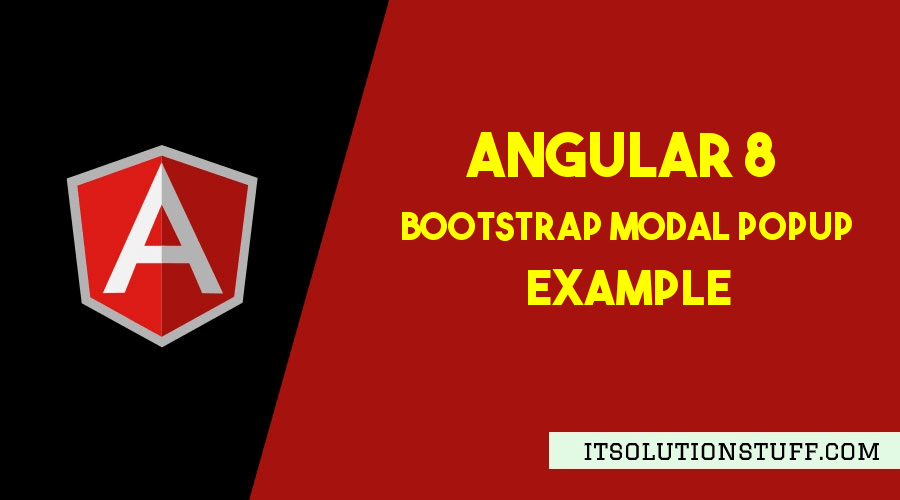 Angular 9/8 Bootstrap Modal Popup Example