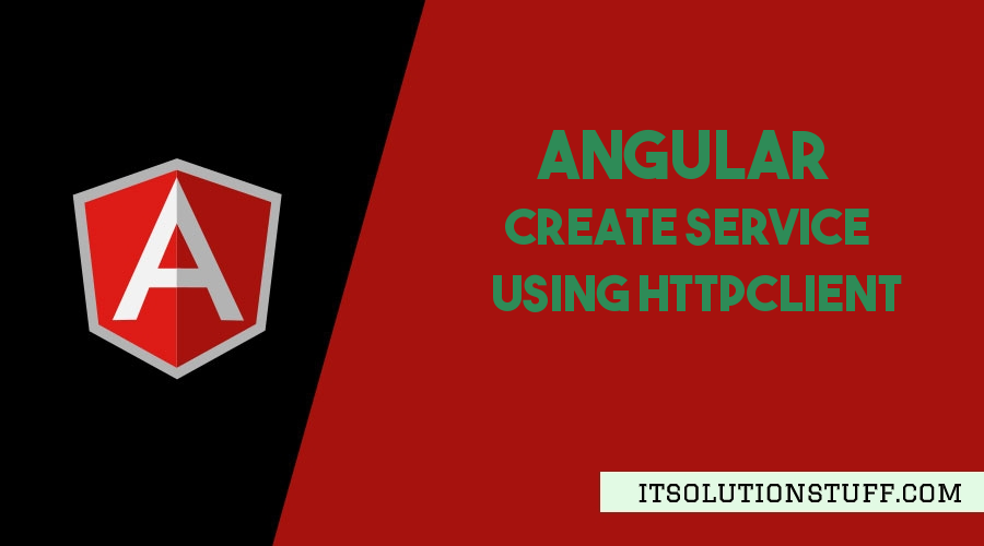 Angular Service with Httpclient Example