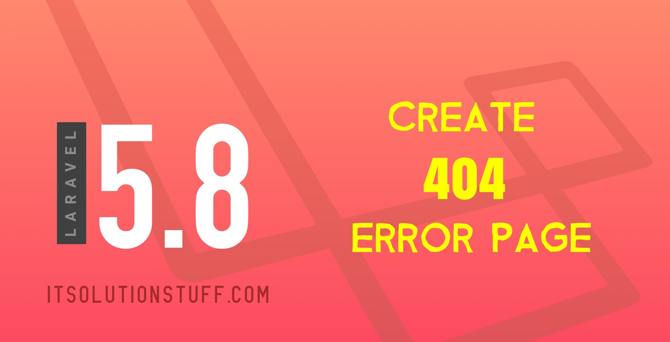 How to create 404 error page in Laravel 5.8?