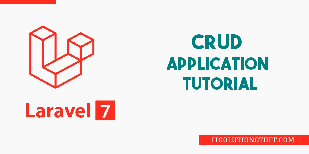 Laravel 7 CRUD Example | Laravel 7 Tutorial For Beginners