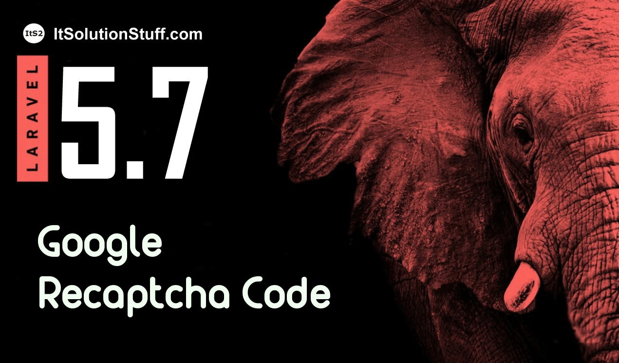 Laravel 5 7 - Google Recaptcha Code with Validation