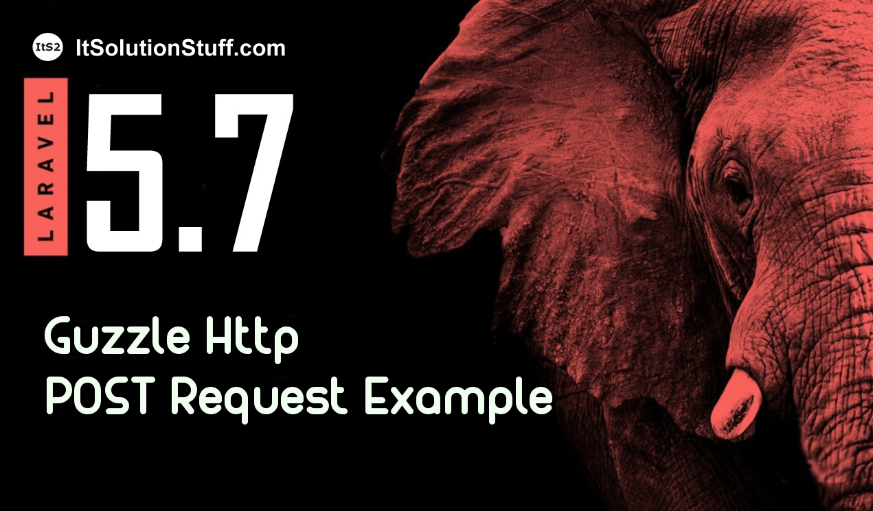 Laravel 5.7 Guzzle http client POST request example