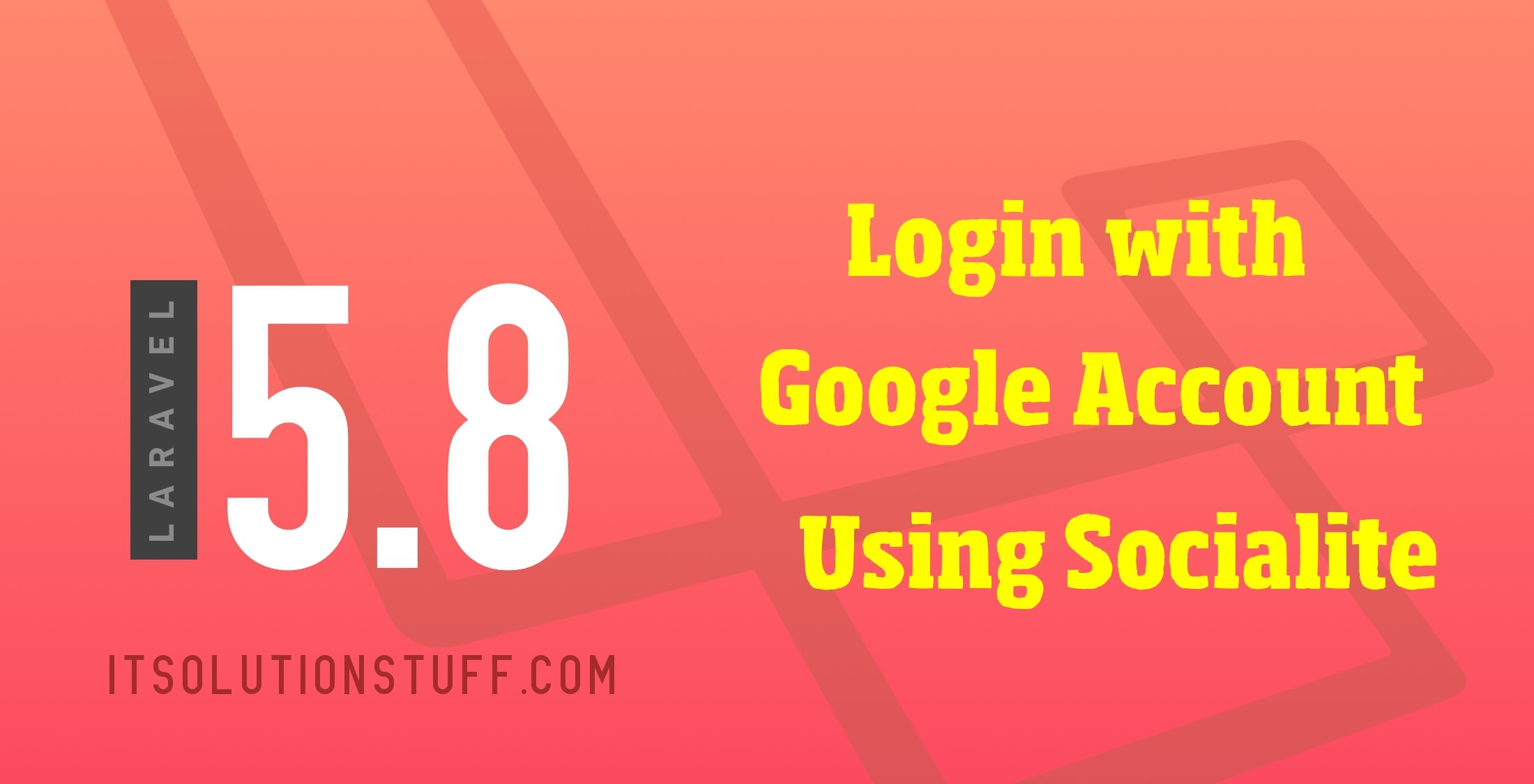 Laravel 5.8 Login with Google Account Example
