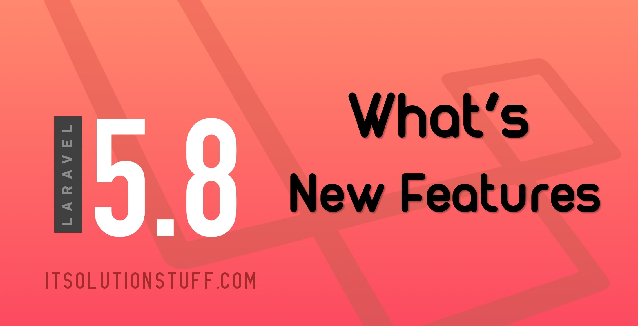 Laravel 5.8 New Features List