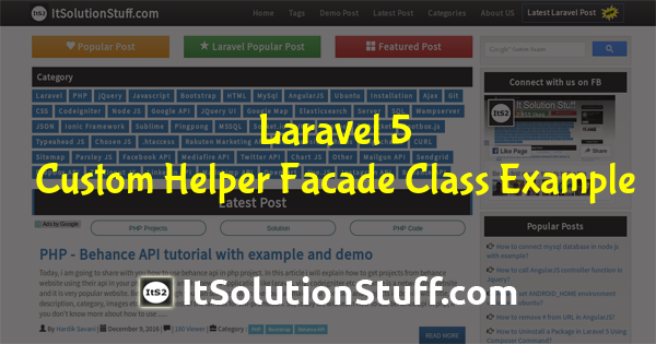 Laravel 5 - Custom Helper Facade Class Example from scratch