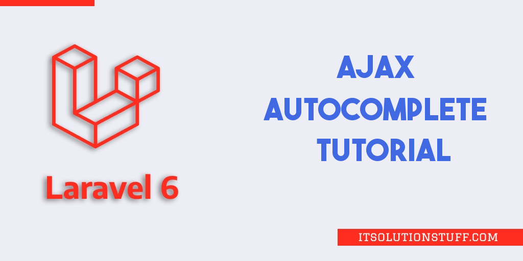 Laravel 6 Ajax Autocomplete Search from Database