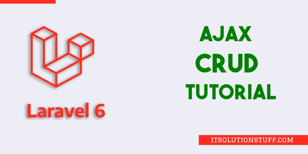 Laravel 7/6 Ajax CRUD Tutorial