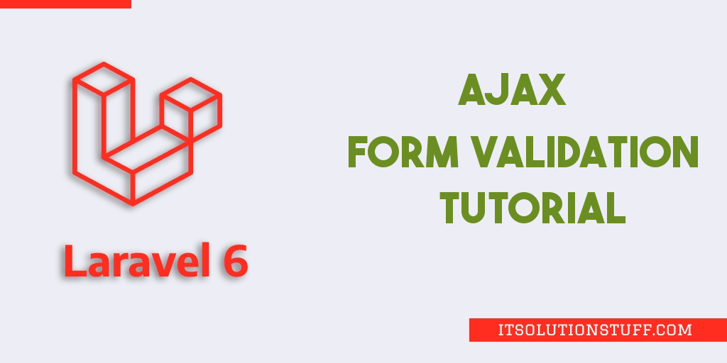 Laravel 6 Ajax Form Validation Tutorial