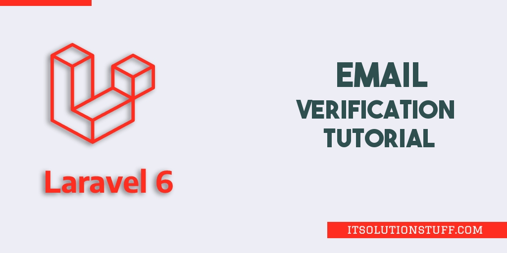 Laravel 6 Email Verification Tutorial