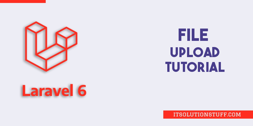 Laravel 6 File Upload Tutorial Example
