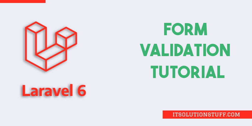 Laravel 6 Form Validation with Error Messages