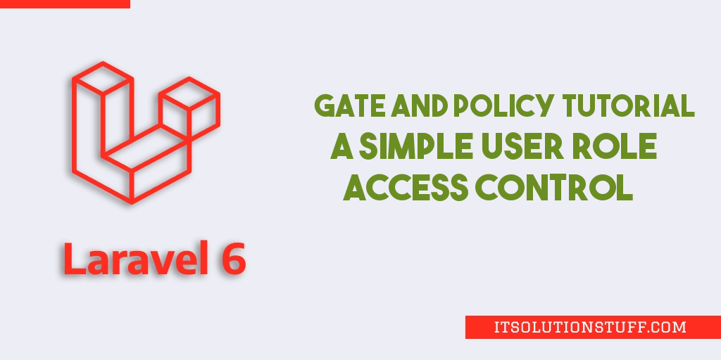 How to use Laravel 7/6 Authorization using Gates?
