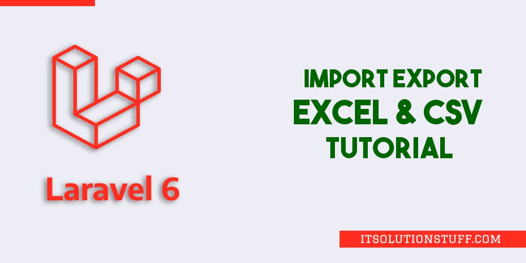 Laravel 6 Import Export Excel & CSV File Tutorial