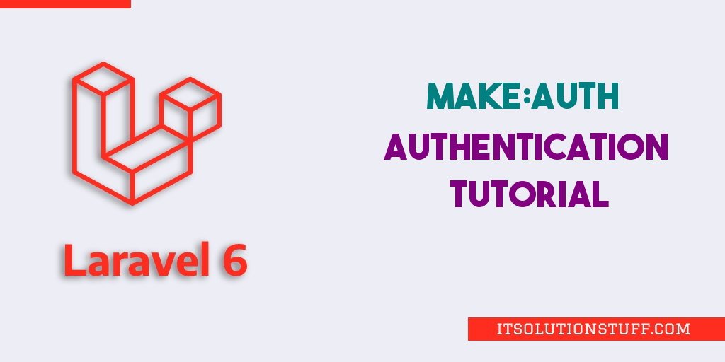 Laravel 6 Authentication Tutorial
