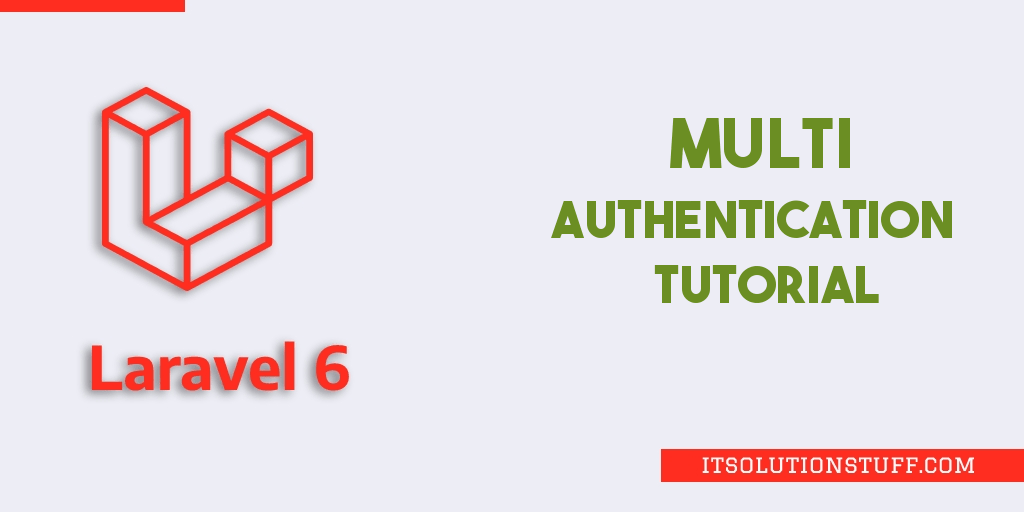 Laravel 6 Multi Auth (Authentication) Tutorial