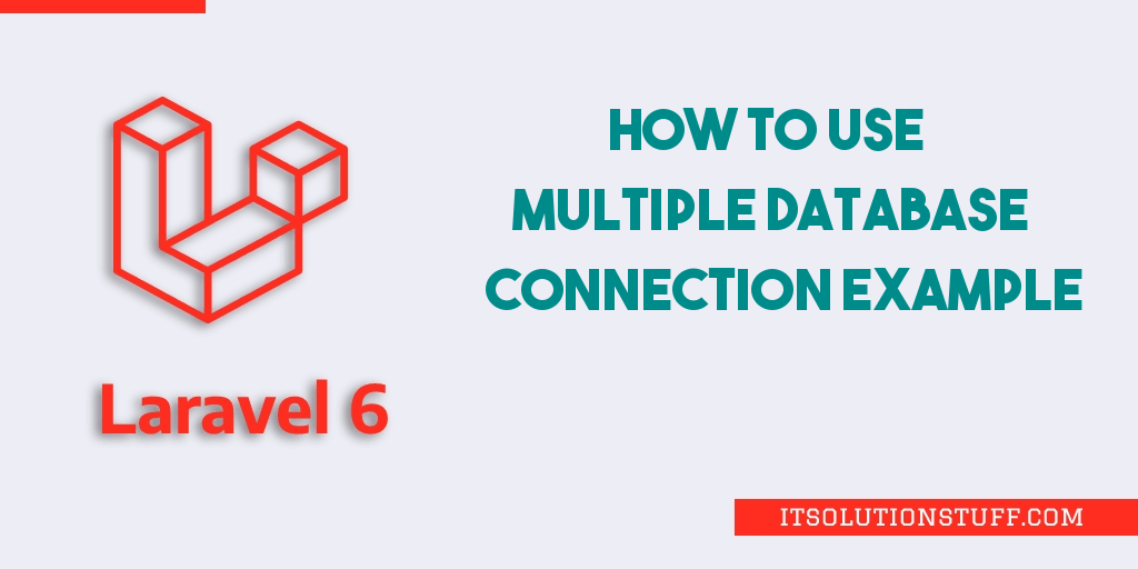 Laravel 7/6 Multiple Database Connection Tutorial