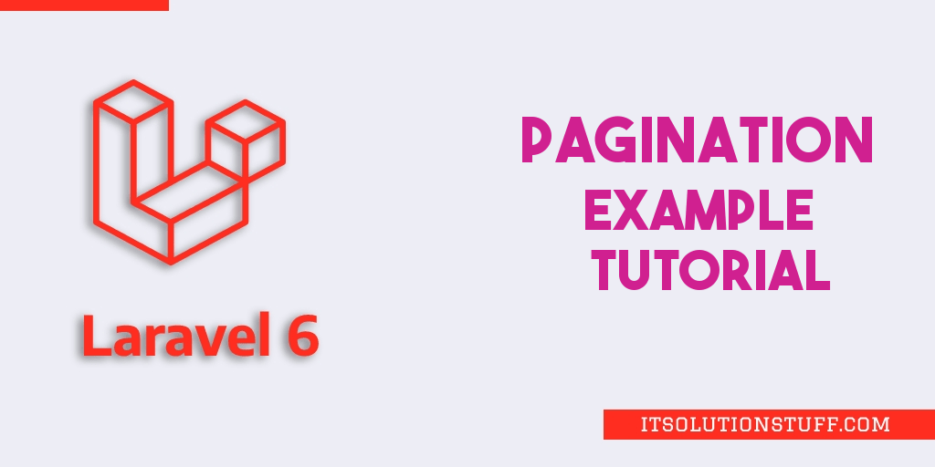 Laravel 6 Pagination Example Tutorial