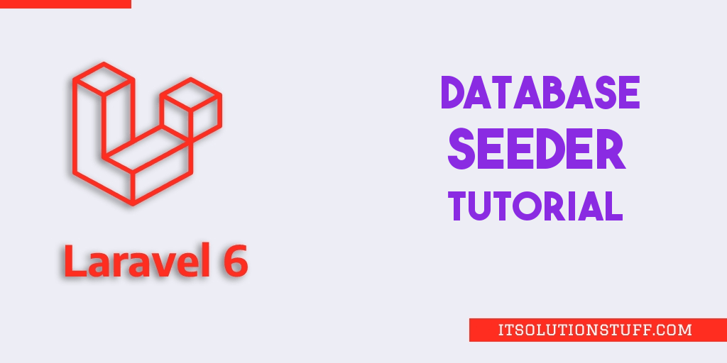 What is Database Seeder in Laravel 6?