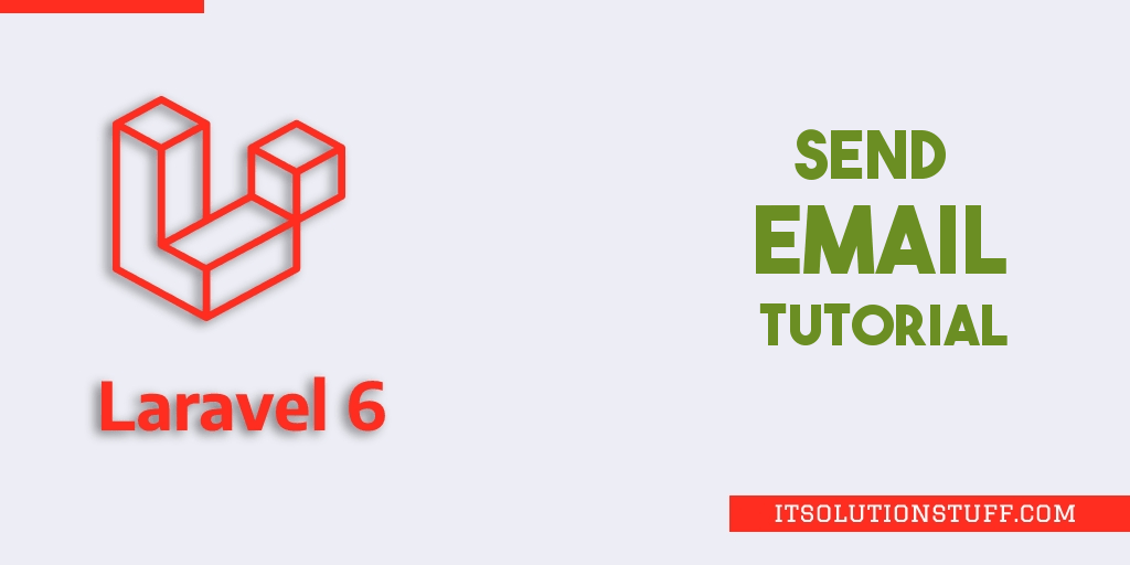 How to Send Mail in Laravel 6?