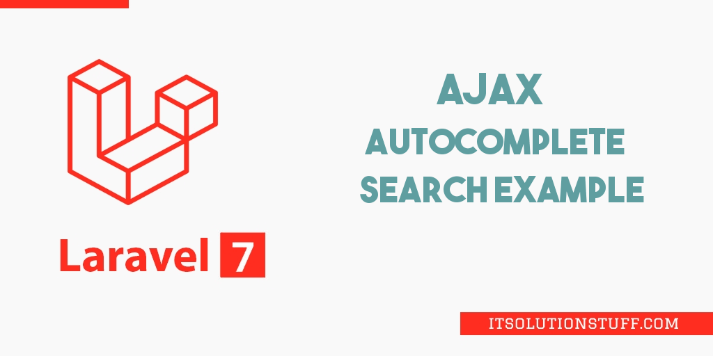 Ajax Autocomplete Search in Laravel 7