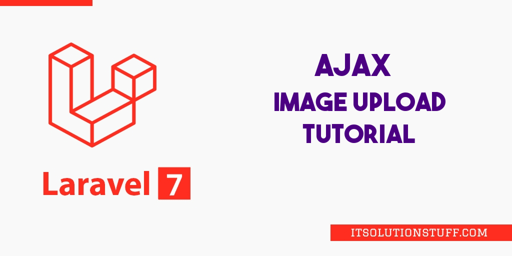 Laravel 7 Ajax Image Upload Tutorial