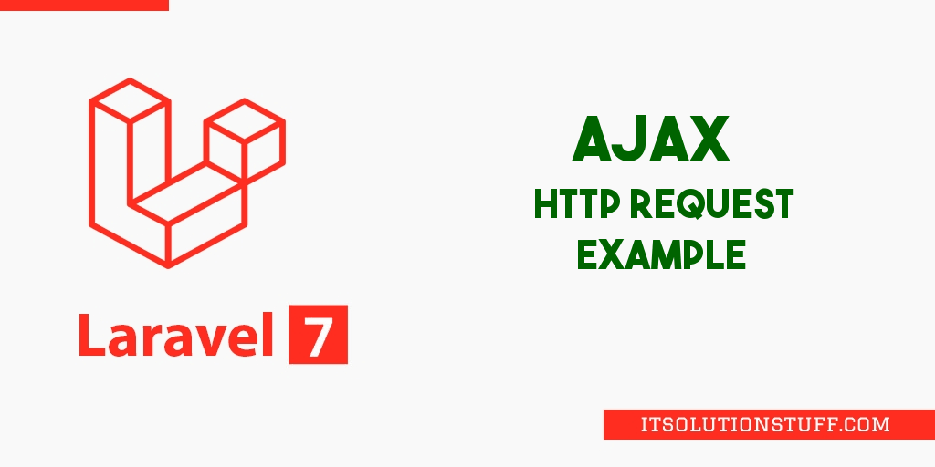 Laravel 7 Ajax Request Tutorial