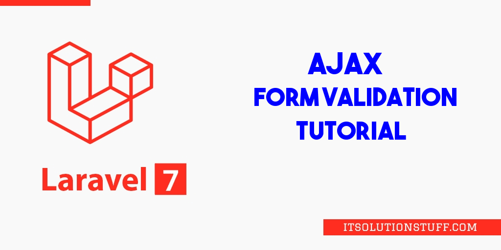 Laravel 7 Ajax Form Validation Example