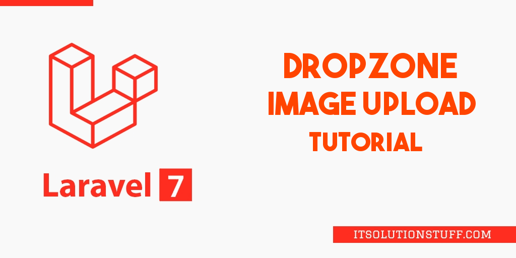 Laravel 7/6 Dropzone Image Upload Tutorial
