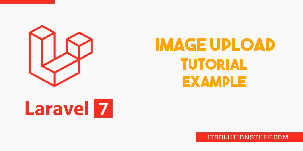 Laravel 7 Image Upload Example