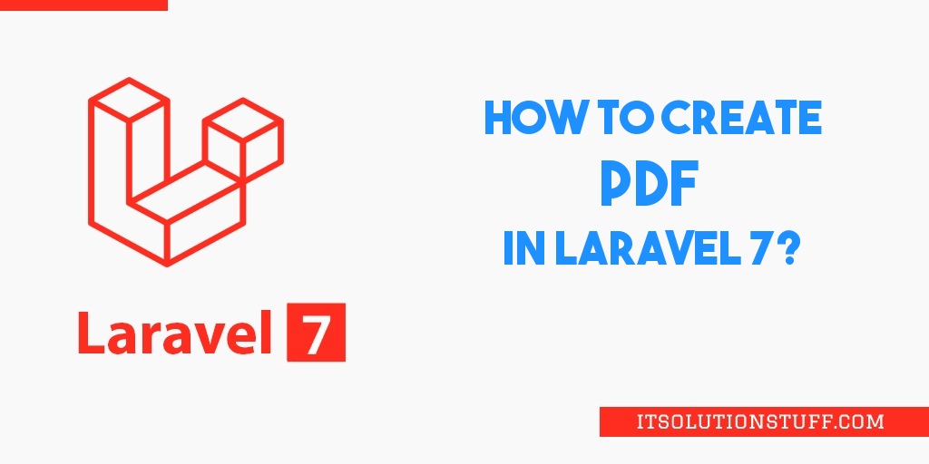How to Make PDF File in Laravel 7?
