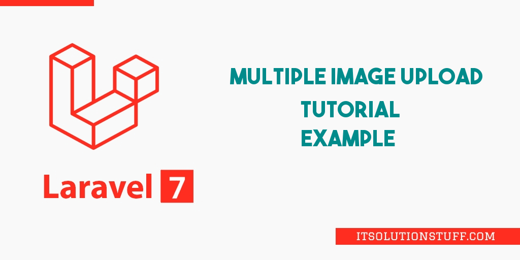 Laravel 7 Multiple Image Upload Example