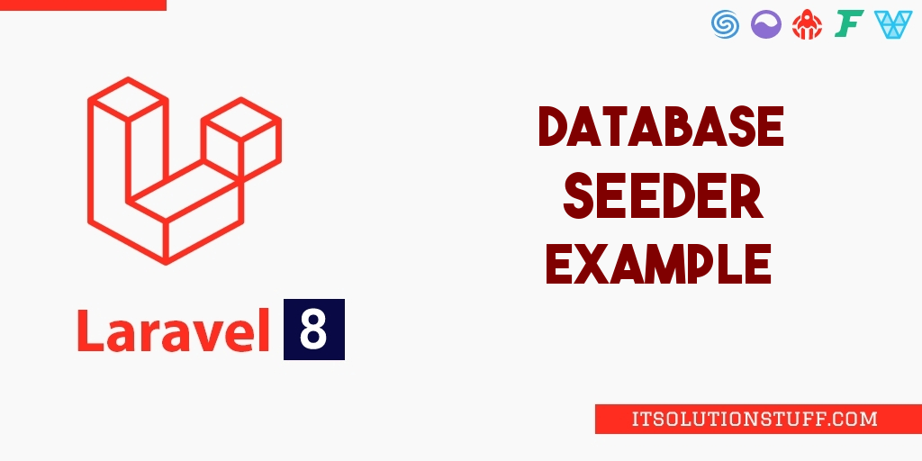Laravel 8 Database Seeder Tutorial Example