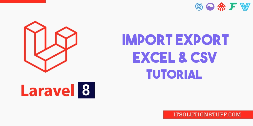 Laravel 8 Import Export Excel and CSV File Tutorial