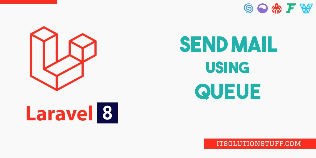 Laravel 8 Send Mail using Queue Example