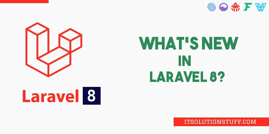What's New in Laravel 8 | Laravel 8 New Features