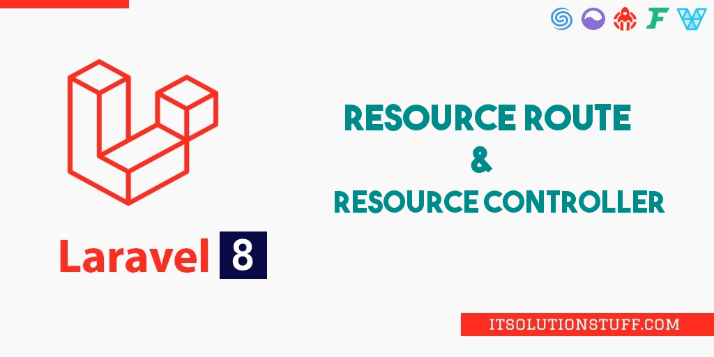 Laravel 8 Resource Route and Controller Tutorial Example