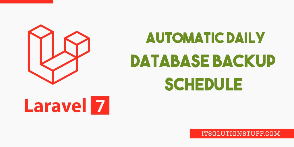 Laravel Automatic Daily Database Backup Tutorial