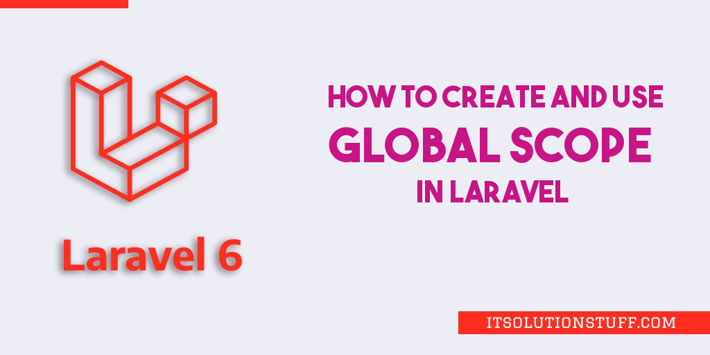 Laravel Global Scope Tutorial Example