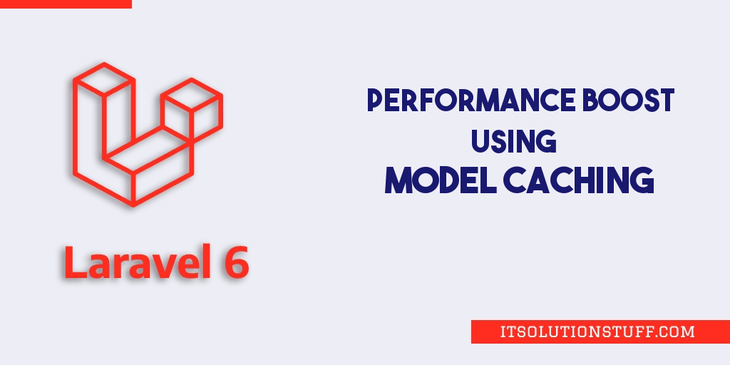 Laravel Model Caching - Performance Boost Tutorial