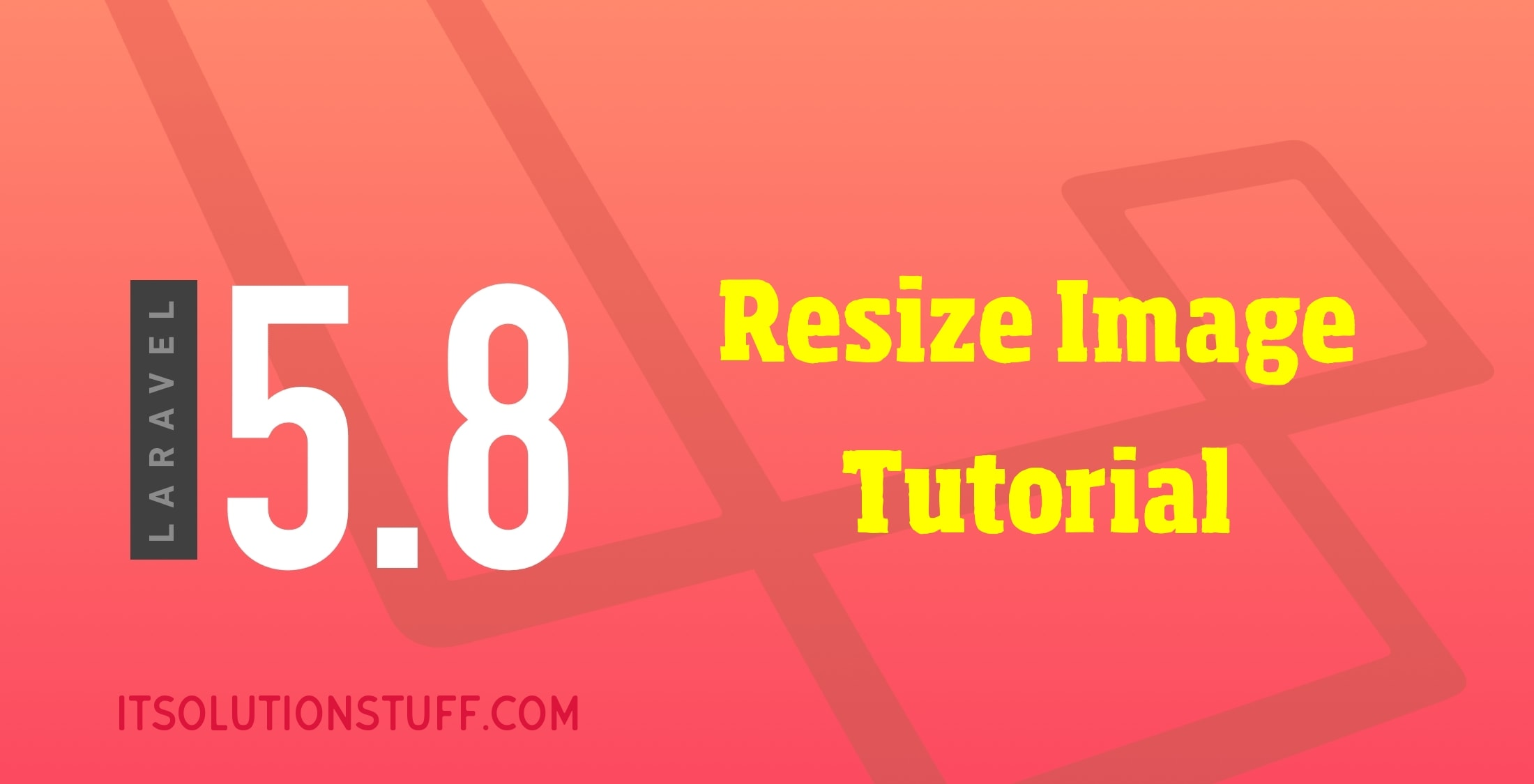 Laravel 5.8 Resize Image Tutorial