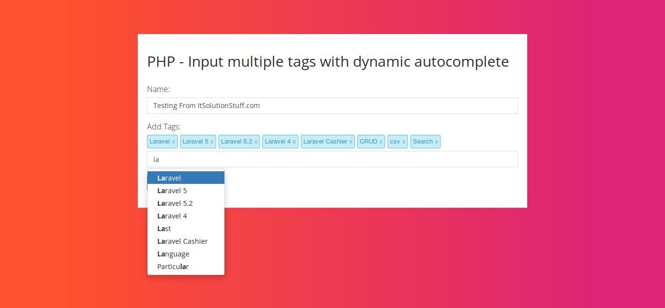 php input multiple tags with dynamic autocomplete example