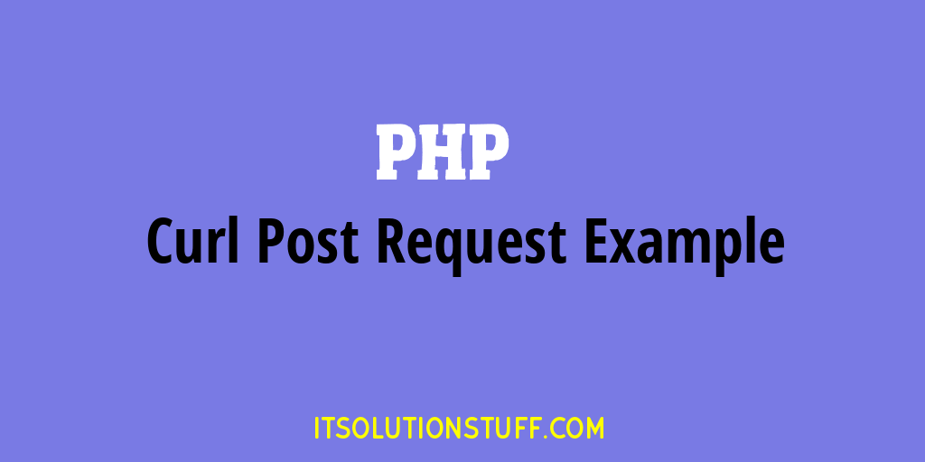 PHP curl post request with parameters and get json response