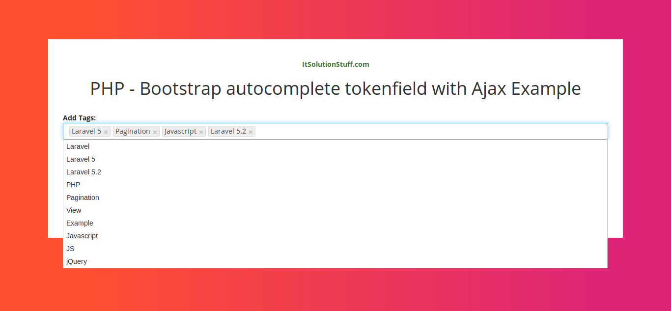 PHP - Bootstrap autocomplete tokenfield with Ajax Example