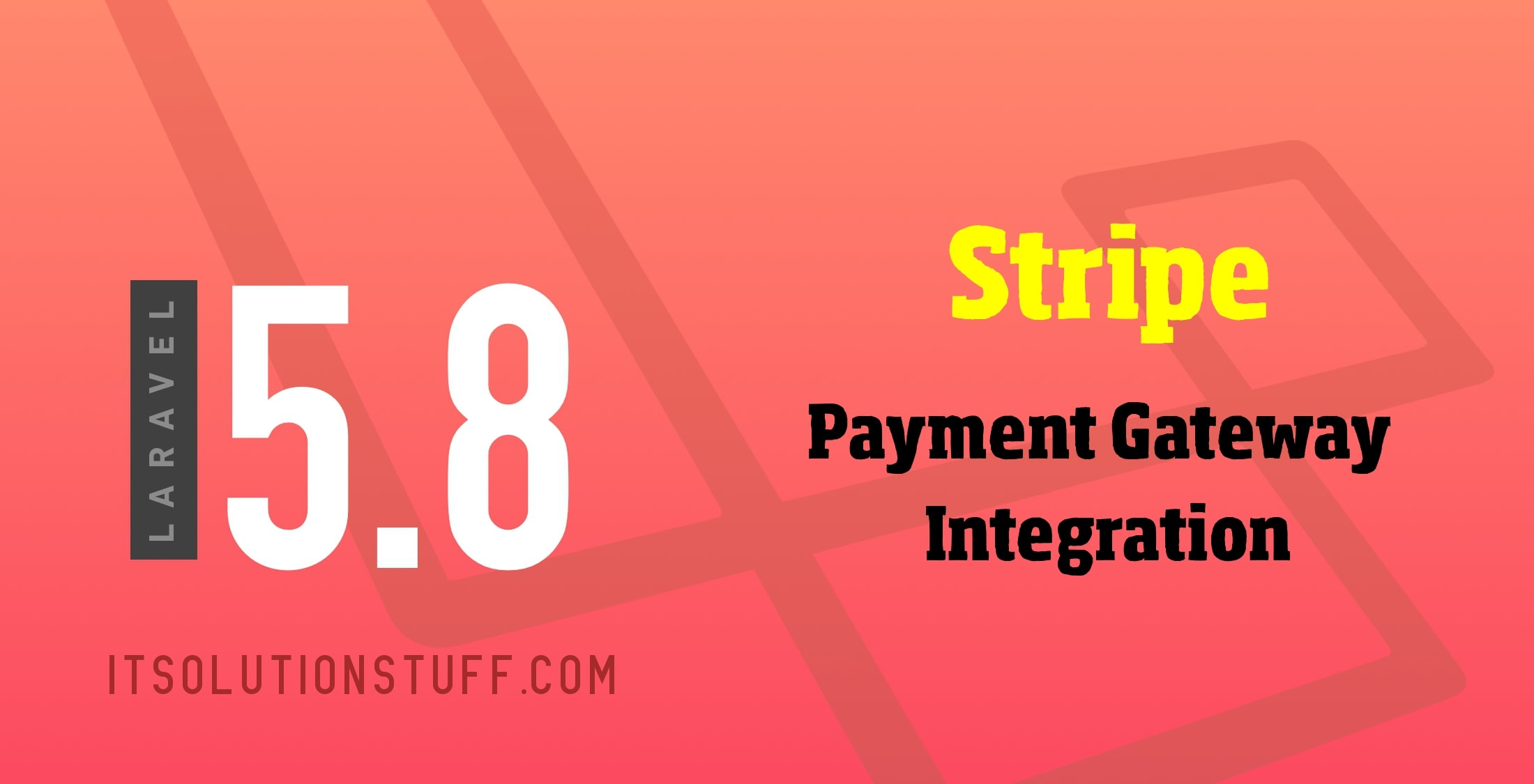 Stripe Payment Gateway Integration in Laravel 5.8