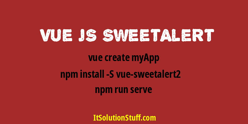 Vue Js Sweetalert Modal Notification Example